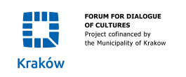 Forum for Dialogue of Cultures - Project confinanced by the Municipality of Krakow